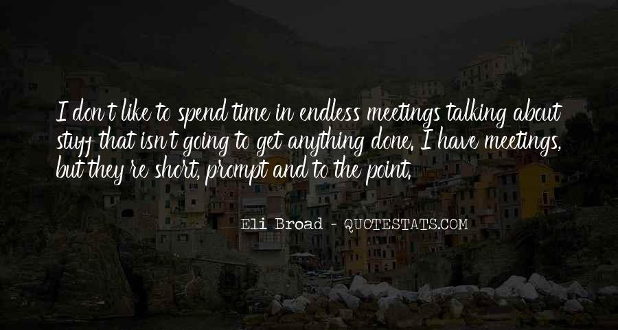 Don't Spend Time Quotes #350289
