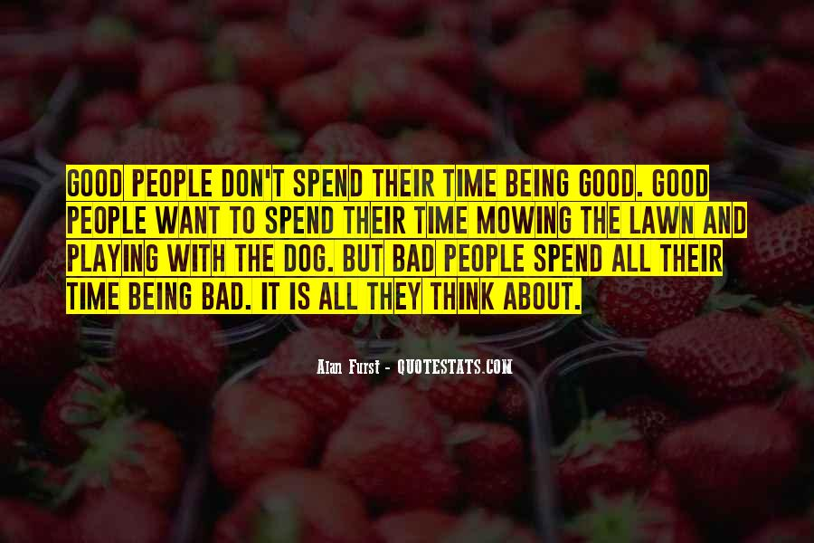 Don't Spend Time Quotes #510