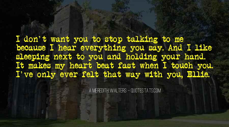 Don't Stop Talking Quotes #1303642