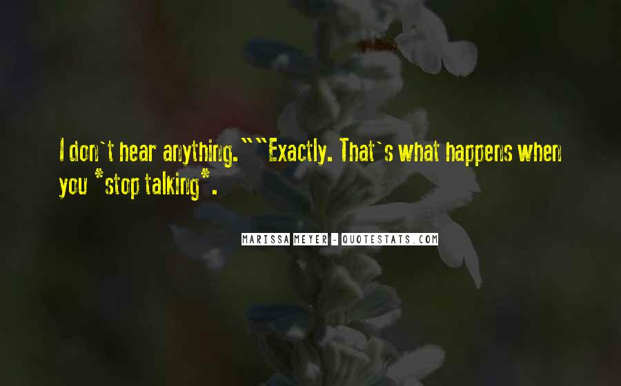 Don't Stop Talking Quotes #237316