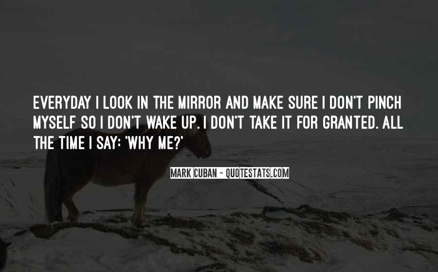 Don't Take Me Granted Quotes #1282509
