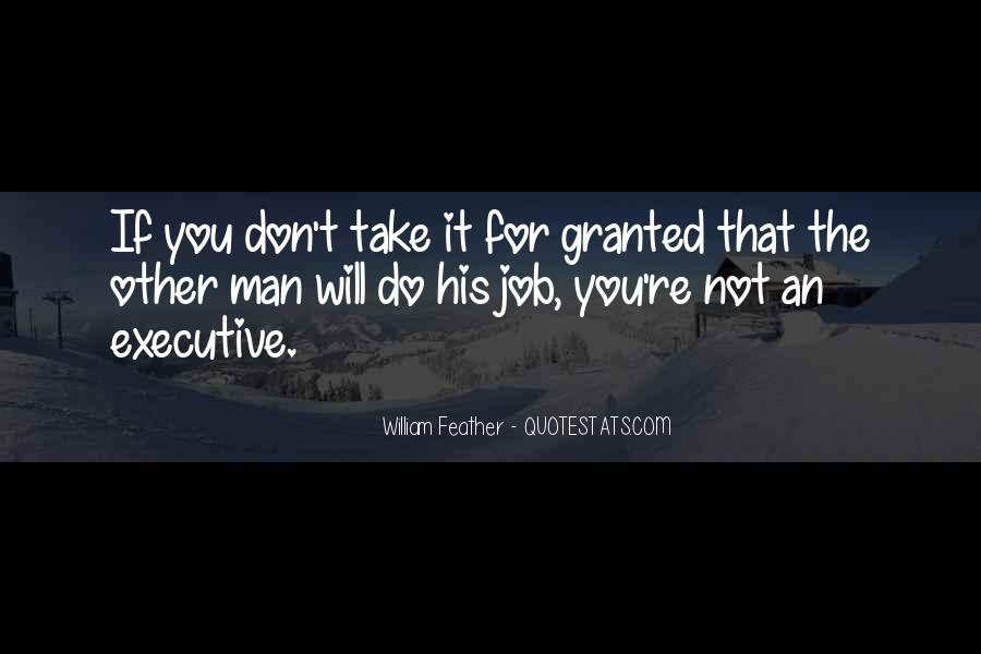 Don't Take Me Granted Quotes #222921