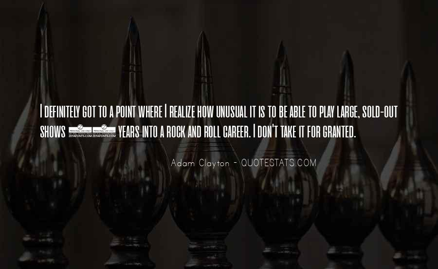 Don't Take Me Granted Quotes #541641