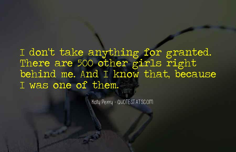 Don't Take Me Granted Quotes #63240