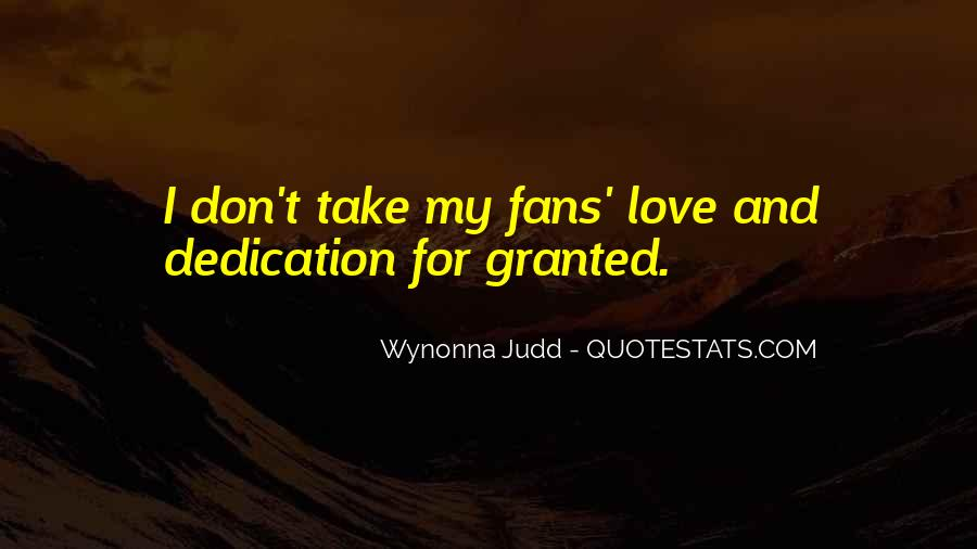 Don't Take Me Granted Quotes #815242