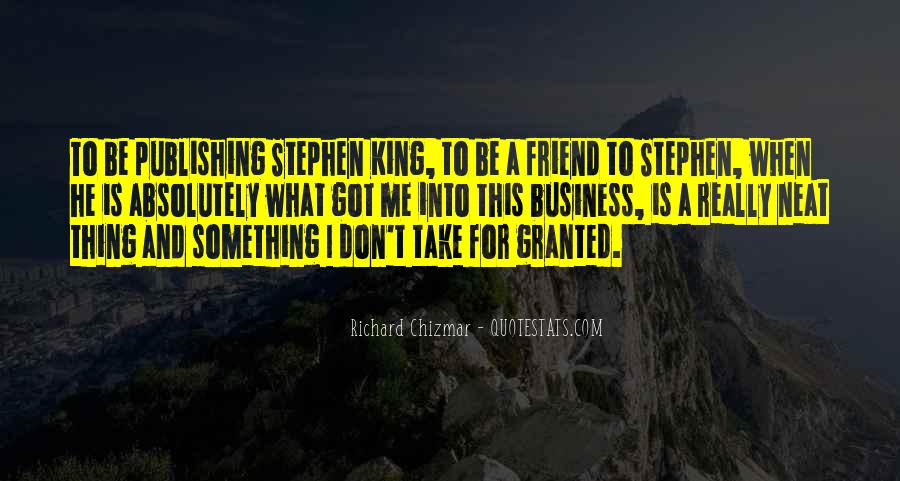 Don't Take Me Granted Quotes #886648