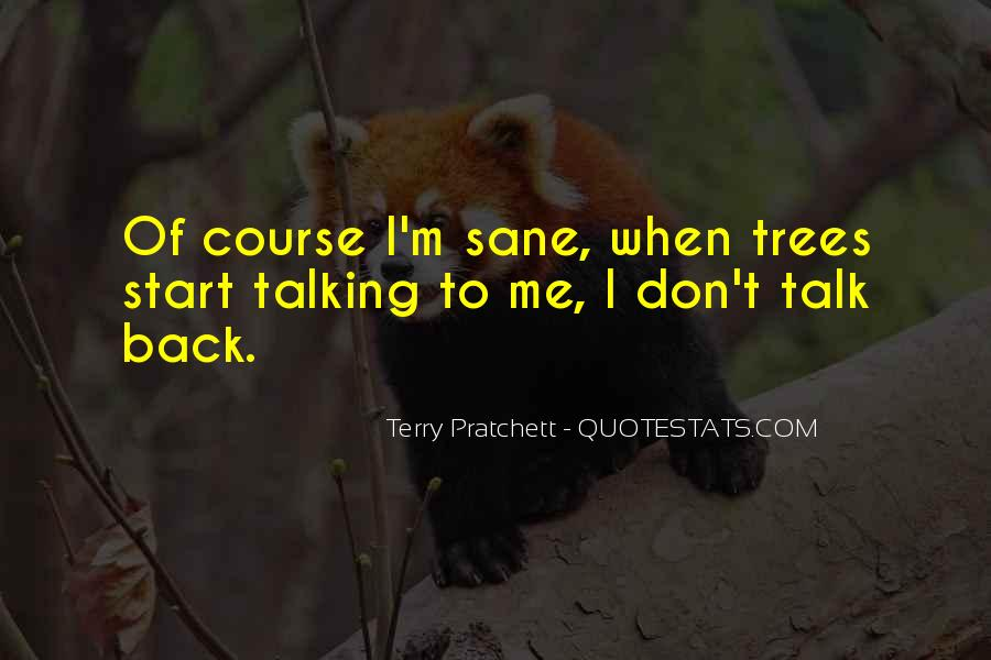 Don't Talk Back Quotes #393895