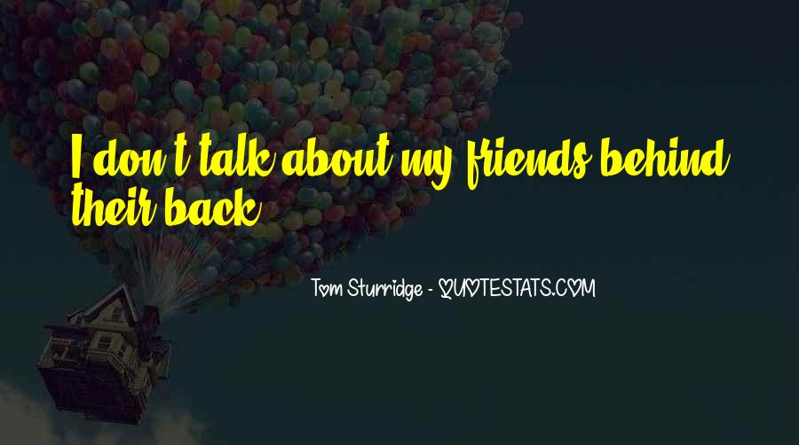 Don't Talk Back Quotes #56037