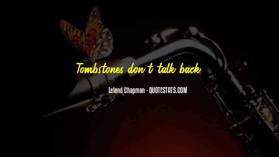 Don't Talk Back Quotes #679383