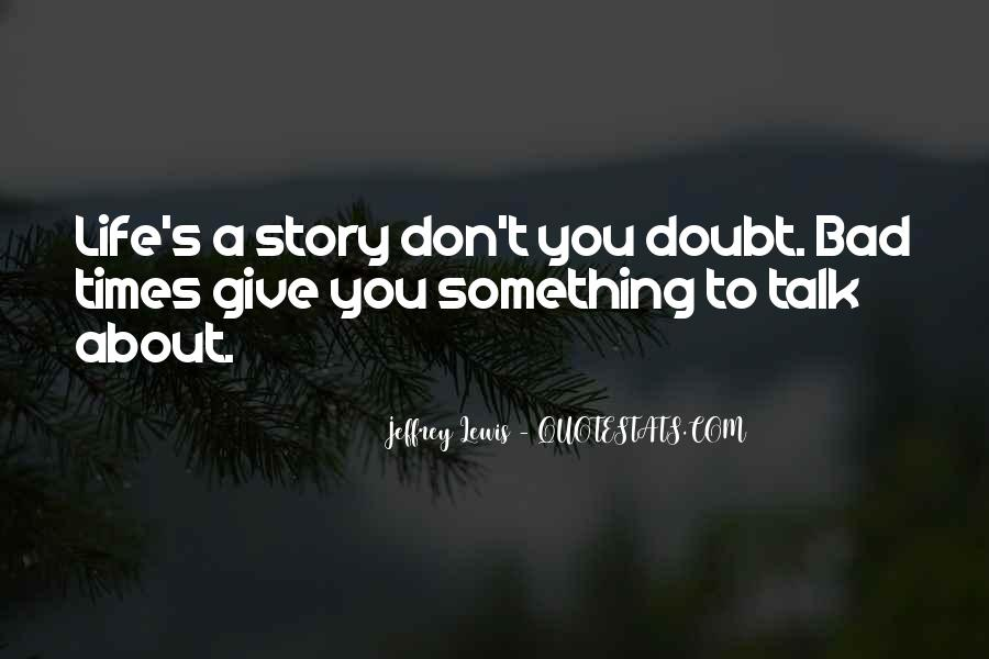 Don't Talk Bad Quotes #1439843