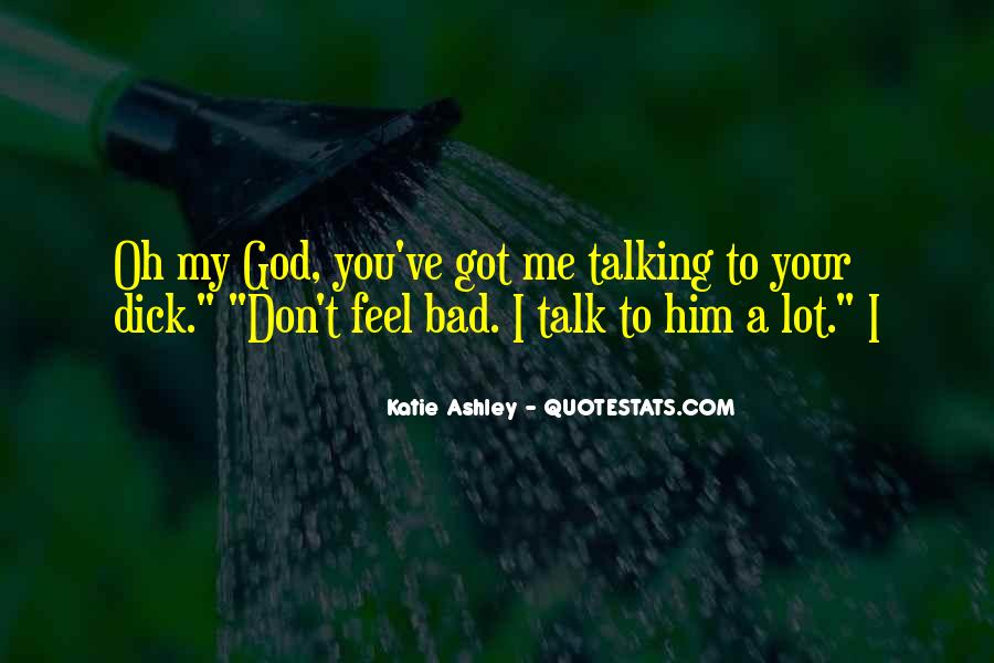 Don't Talk Bad Quotes #1442538