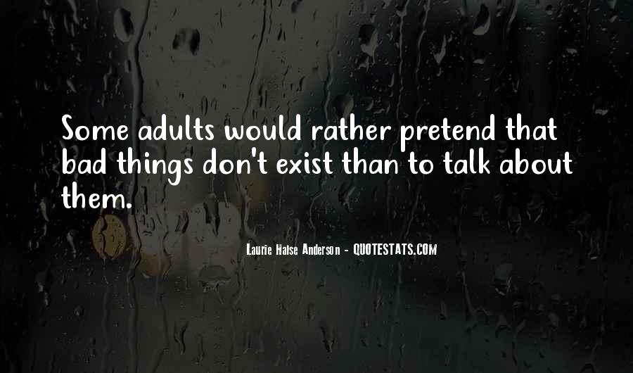 Don't Talk Bad Quotes #151801