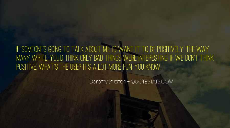 Don't Talk Bad Quotes #1764040