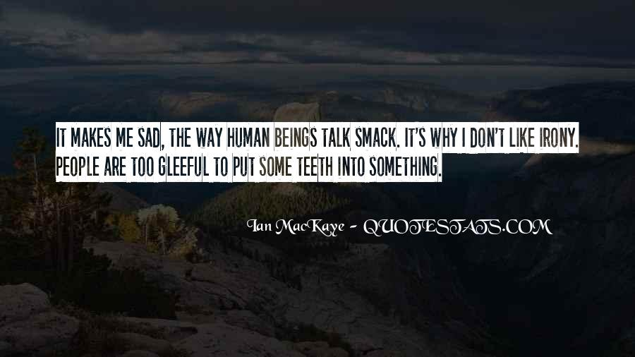 Don't Talk Smack Quotes #448230