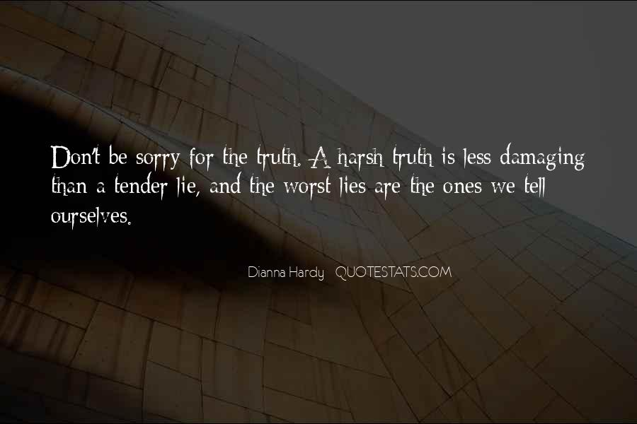 Or quotes truth lie 40 Honesty