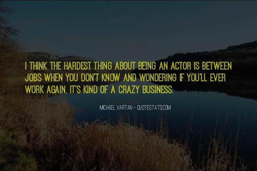 Don't Think About It Quotes #100342