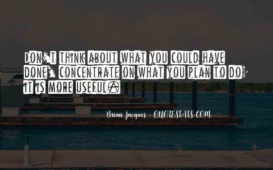 Don't Think About It Quotes #105941