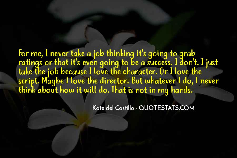 Don't Think About It Quotes #106598