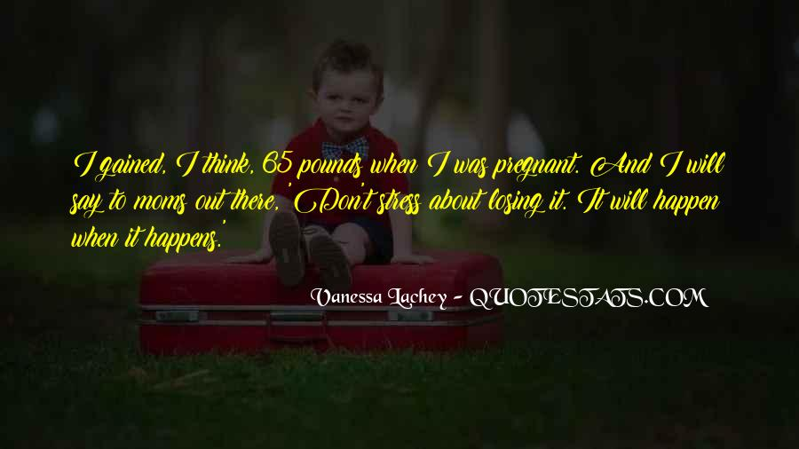 Don't Think About It Quotes #108894