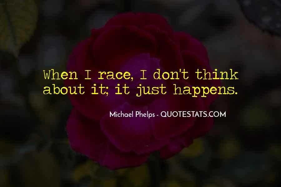 Don't Think About It Quotes #17814