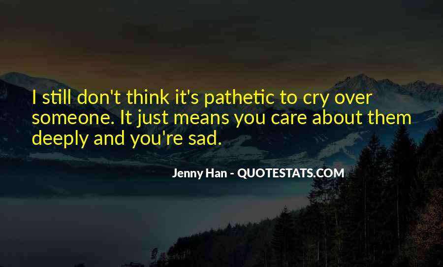 Don't Think About It Quotes #51852
