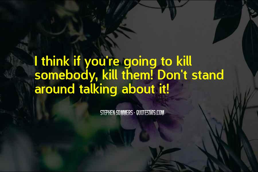 Don't Think About It Quotes #58438