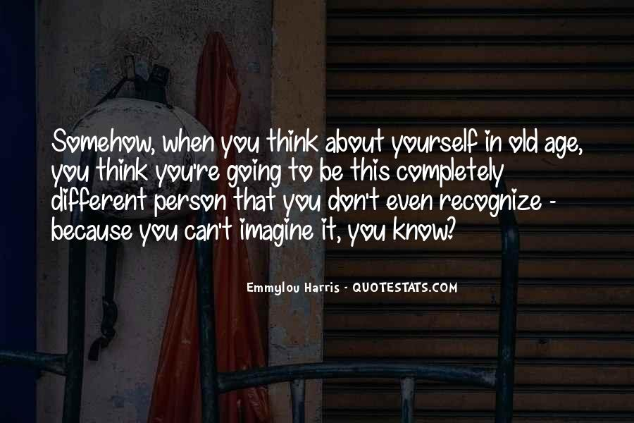 Don't Think About It Quotes #64193