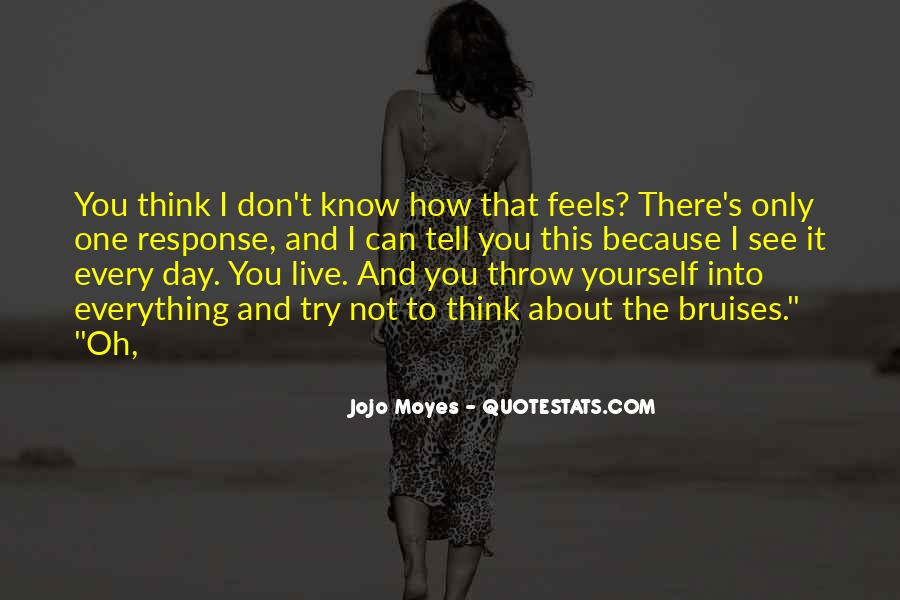 Don't Think About Yourself Quotes #1053565