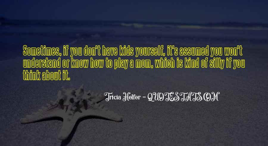 Don't Think About Yourself Quotes #1072021