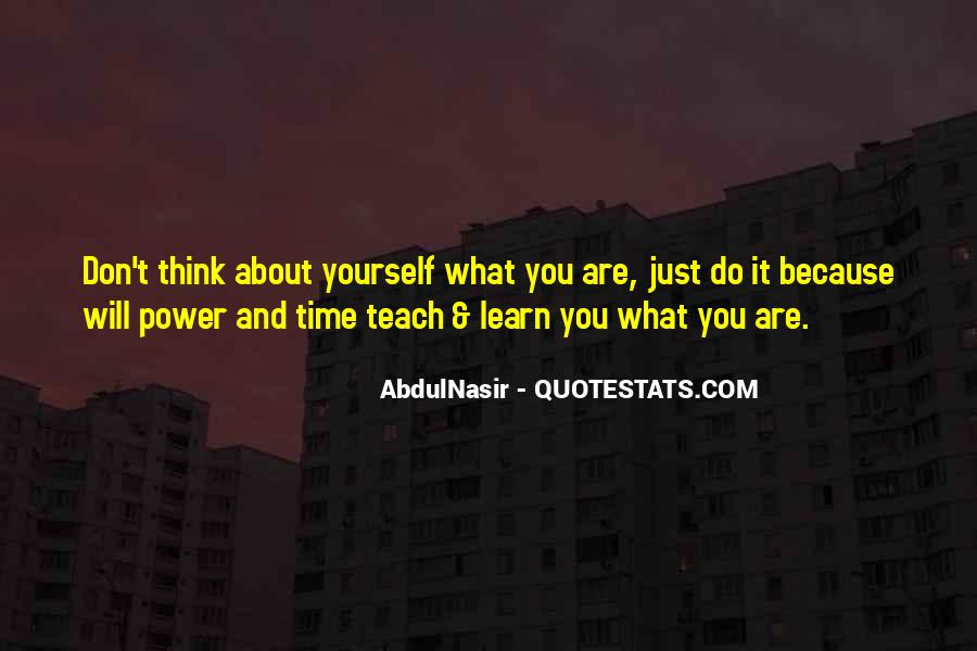 Don't Think About Yourself Quotes #1177223