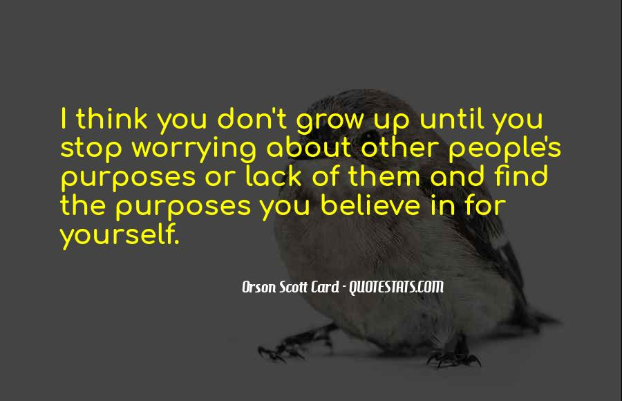 Don't Think About Yourself Quotes #1288659