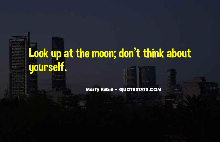 Don't Think About Yourself Quotes #1305153