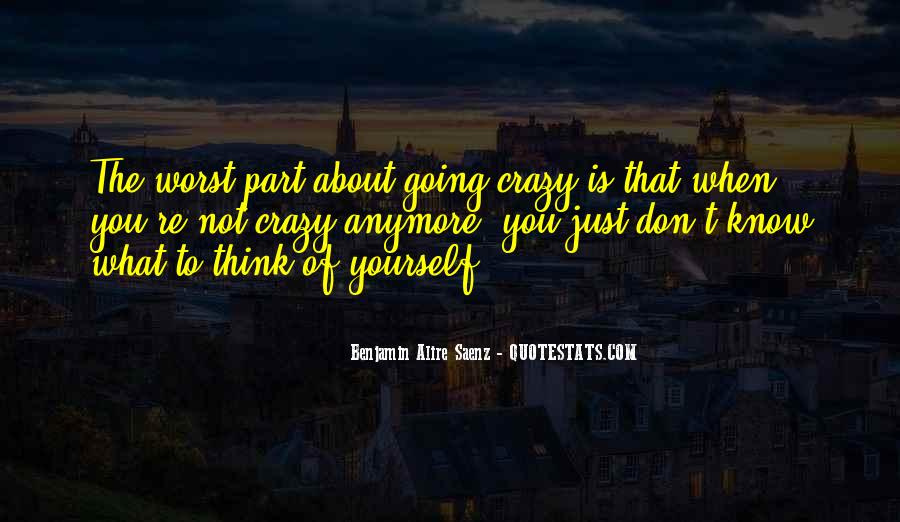 Don't Think About Yourself Quotes #1491785