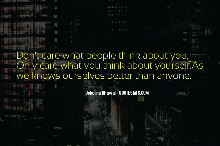 Don't Think About Yourself Quotes #1586805