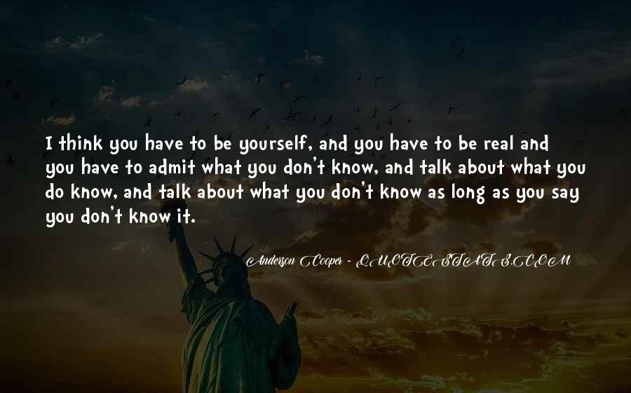 Don't Think About Yourself Quotes #164452
