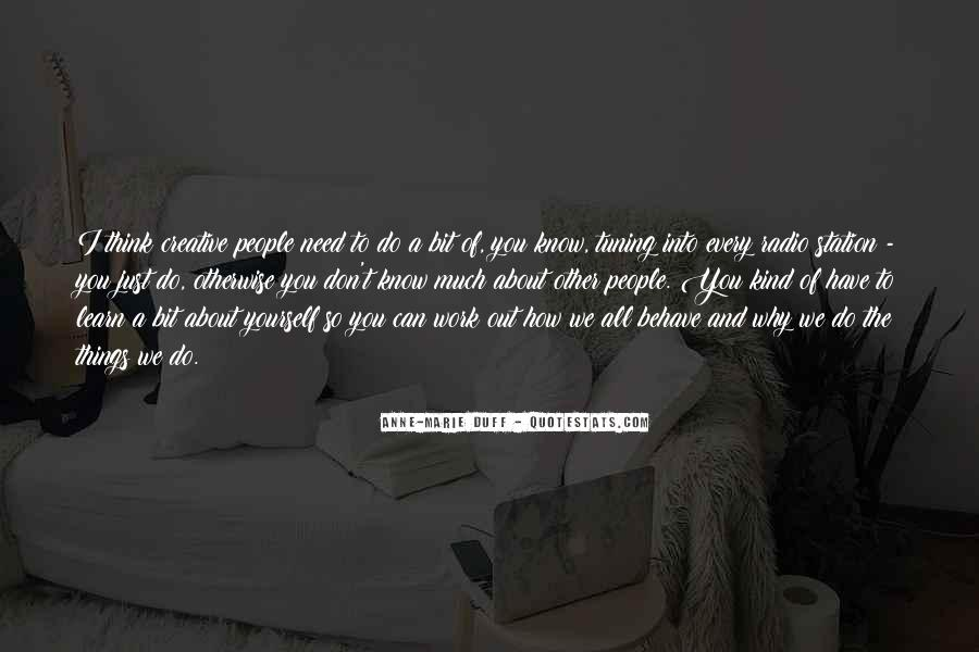 Don't Think About Yourself Quotes #164954