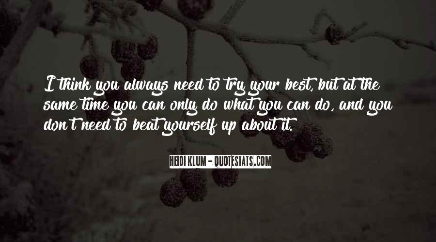 Don't Think About Yourself Quotes #449774
