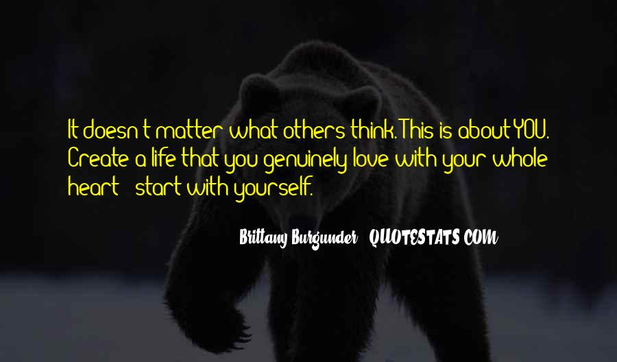 Don't Think About Yourself Quotes #567307