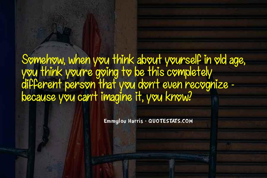 Don't Think About Yourself Quotes #64193