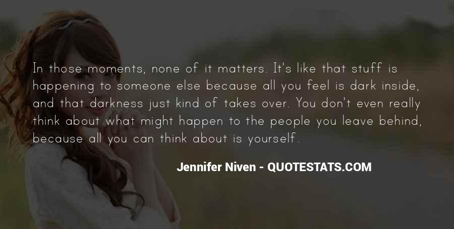 Don't Think About Yourself Quotes #648290