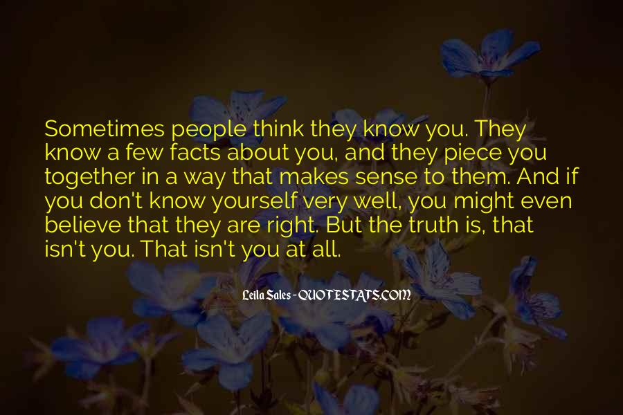 Don't Think About Yourself Quotes #747863