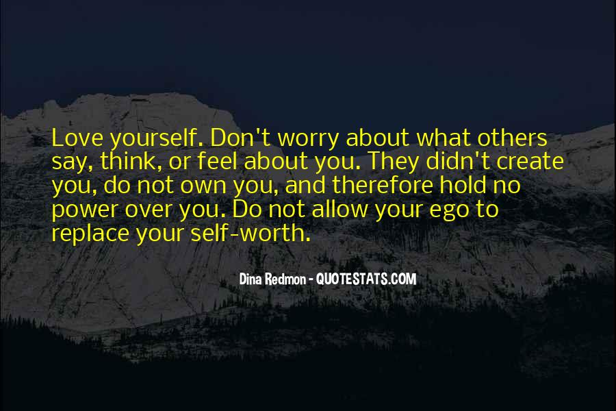 Don't Think About Yourself Quotes #859119