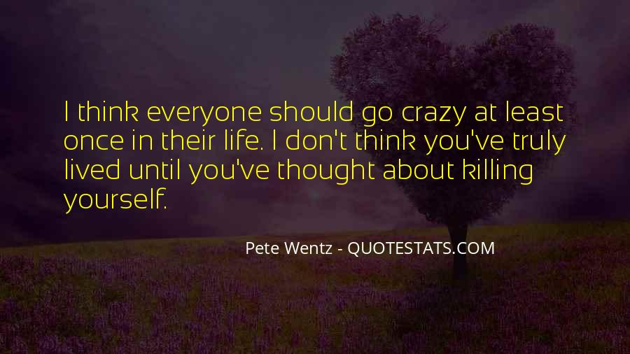 Don't Think About Yourself Quotes #941213