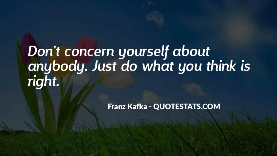 Don't Think About Yourself Quotes #959518