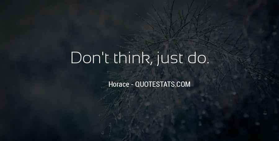 Don't Think Just Do Quotes #248929