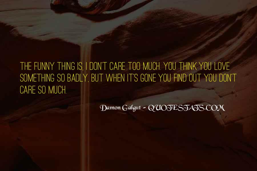 Don't Think Too Much Quotes #100728