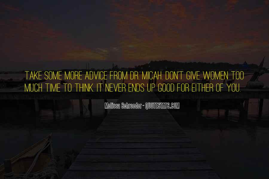 Don't Think Too Much Quotes #116010