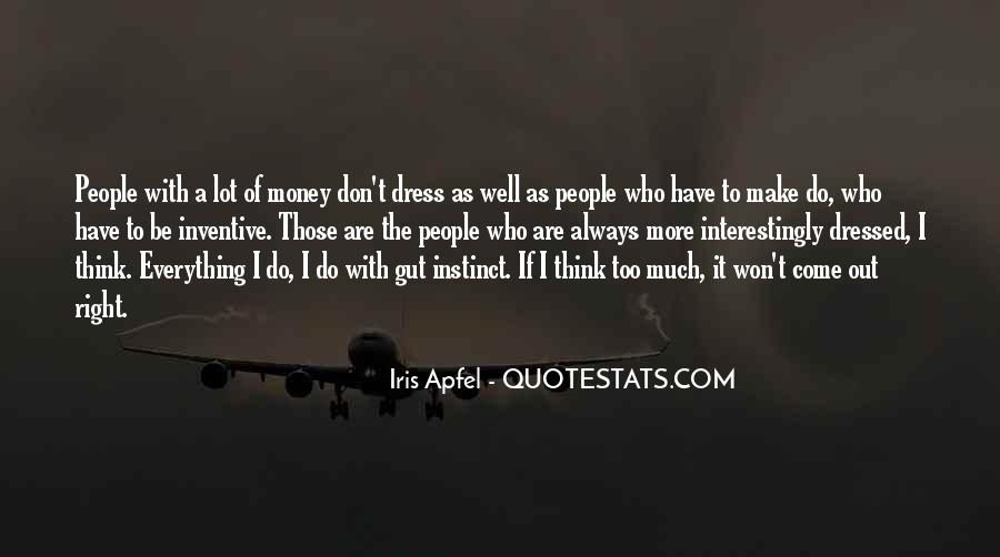 Don't Think Too Much Quotes #1165