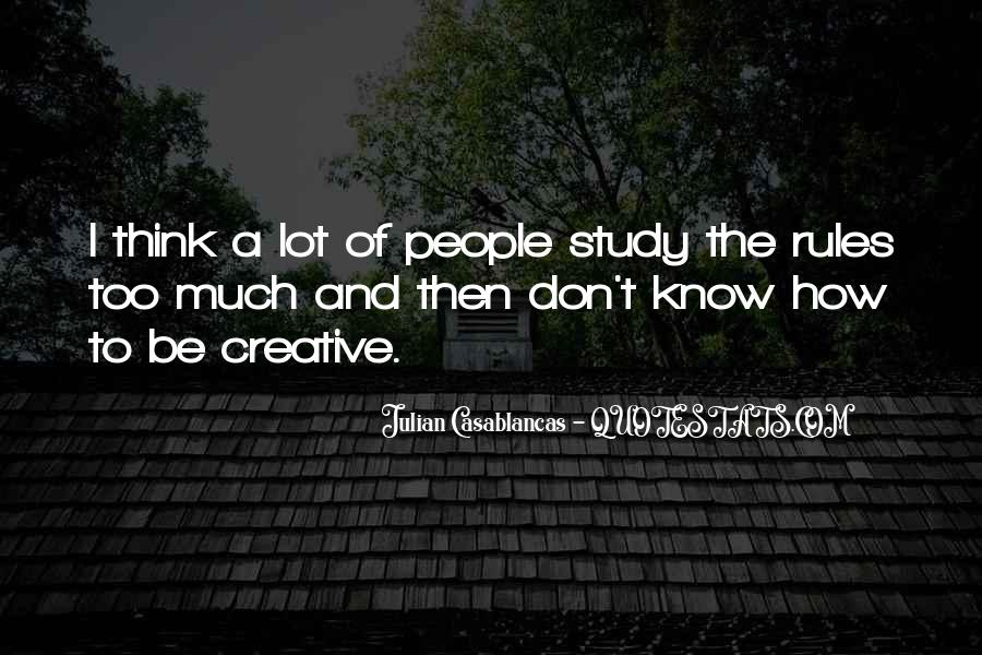 Don't Think Too Much Quotes #247899