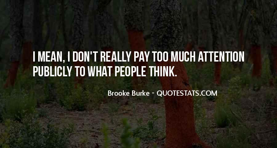 Don't Think Too Much Quotes #254427